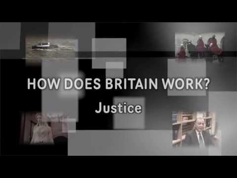 How Does Britain Work? 'Justice' (louder version)