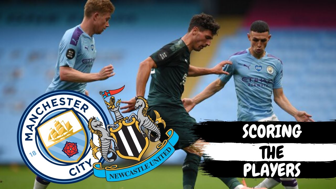SCORING THE PLAYERS | MANCHESTER CITY 5-0 NEWCASTLE UNITED