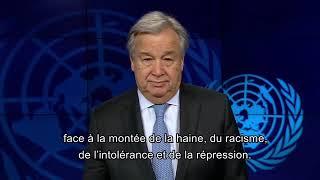 Journée Mondiale des droits de l'homme, message du Secrétaire Général des Nations Unies