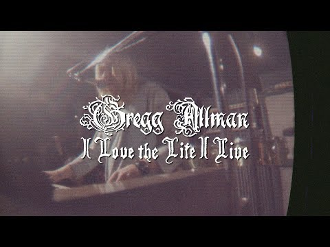 I Love the Life I Live (OFFICIAL VIDEO) | Gregg Allman - Southern Blood