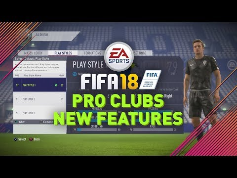 FIFA 18 PRO CLUBS NEW FEATURES!