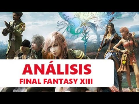Análisis Final Fantasy XIII - X360/PS3