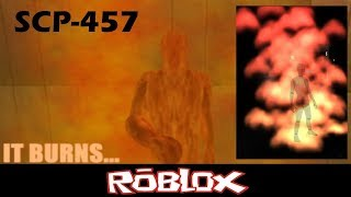 The Fire Guy - SCP-457 Roblox