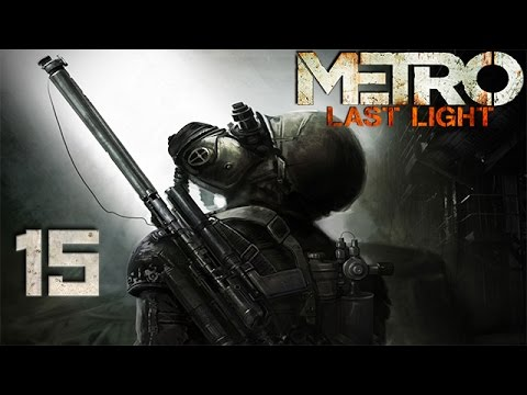 "Metro: Last Light - Capítulo 15 ""Pavel"""