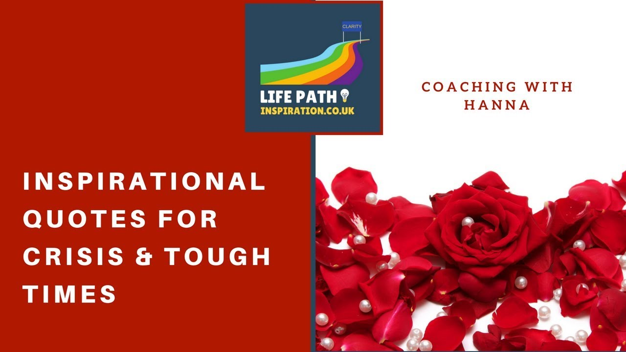 Inspirational Quotes For Help During Difficult Times Managing