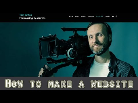 How To Make A Website - for filmmakers & visual artists