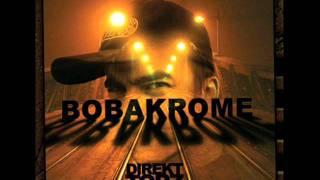 Bobakrome - Direkt Torz Intro