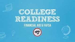 Folsom Cordova USD: College Readiness - Financial Aid & FAFSA
