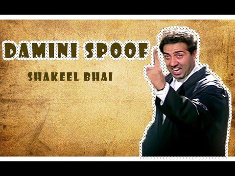 Damini spoof HINDI/URDU  -Shakeel Bhai || Sunny Deol || Amrish Puri