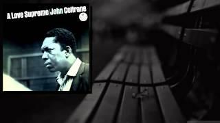John Coltrane - A Love Supreme, Pt. 4 - Psalm (Live)