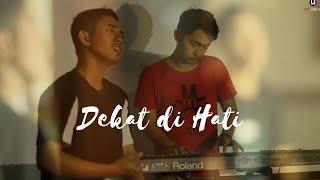 Dekat di Hati - RAN Cover by Indhit, Didi, Wiby n Friends
