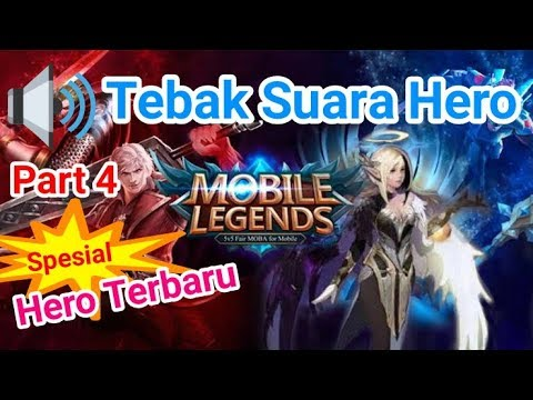 SPESIAL HERO TERBARU!!! Tebak Suara Hero Mobile Legends Part 4