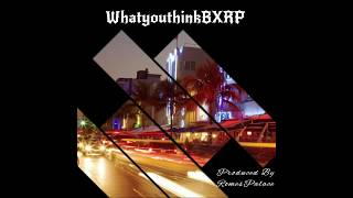 Baixar RomesPalace - WHATYOUTHINKBXRP INTRO (AUDIO)