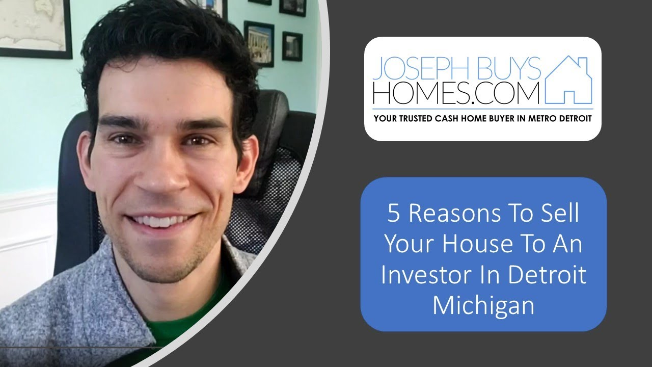 5 Reasons To Sell Your House To An Investor In Detroit Michigan | CALL 586.991.3237 | We Buy Houses