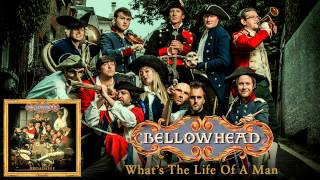 Watch Bellowhead Whats The Life Of A Man any More Than A Leaf video