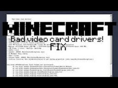 How To Fix Minecraft Bad Video Card Drivers Error Windows 7 2013