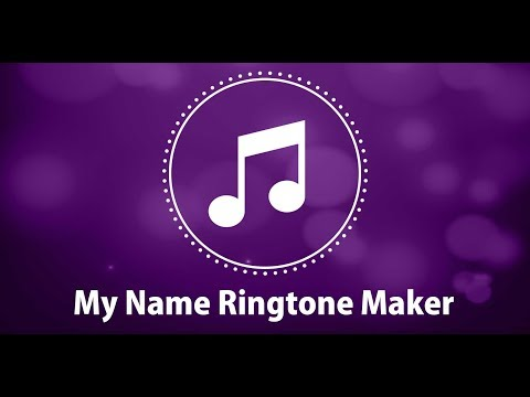 My Name Ringtone Maker With Flash Alerts
