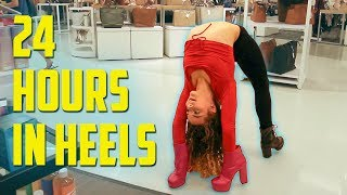 24 Hours in a Backbend... IN HEELS
