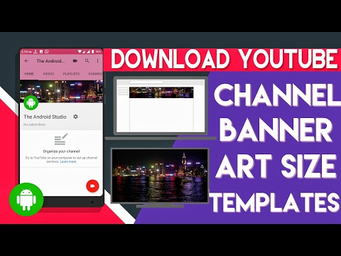 How To DownLoad Youtube ChanneL Banner Art Size Templates ||ANDROID || hindi
