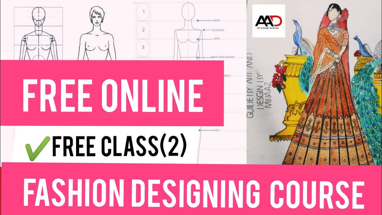 Free Online Fashion 2 Design Course At Home Youtube