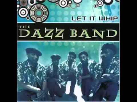 Dazz Band - Let It Whip
