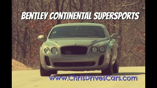 "Bentley Continental Supersports - ""Chris Drives Cars"" Walk Around"