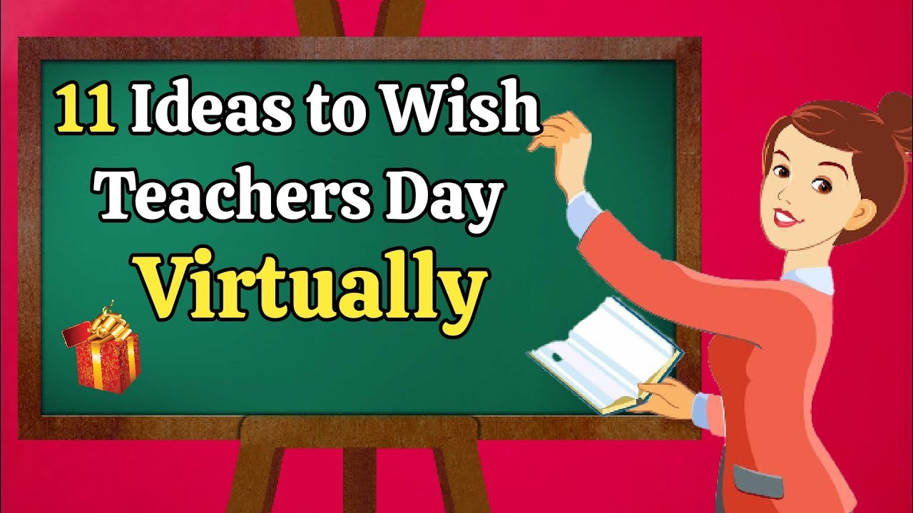 11 Ideas To Celebrate Teachers Day Virtually Teachers Day Celebration In Lockdown Teachersday Youtube