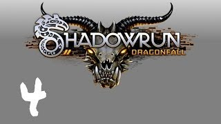 Let's Play Shadowrun : Dragonfall - Episode 4 - Voyeur