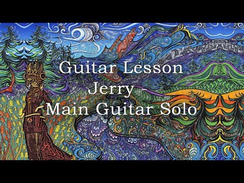 China Cat Sunflower Jerry Garcia Main Guitar Solo Lesson (with tab)