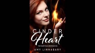 The Fairytale Prophecies: Cinder Heart