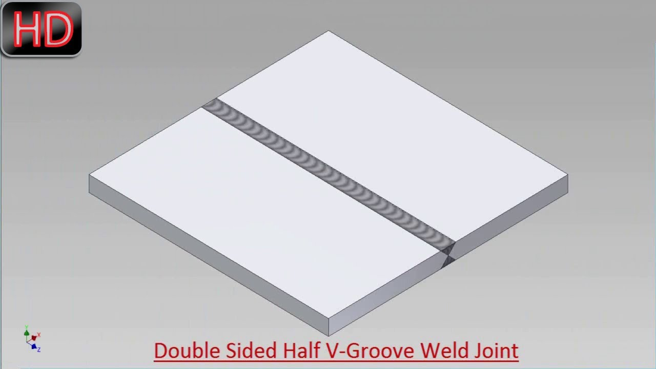 Double Sided Half V Groove Weld Joint Video Tutorial