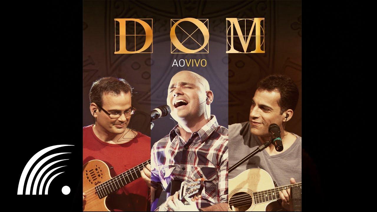 f777f785be459 Banda Dom com Márcio Pacheco - Eu Vou Pelo Mundo - Dom Ao Vivo. Atração  Divulga