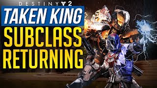 Destiny 2 TAKEN KING SUBCLASSES CONFIRMED With PROOF