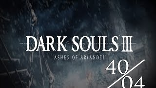 dark souls 3 ps4 part 40 ashes of ariandel 04