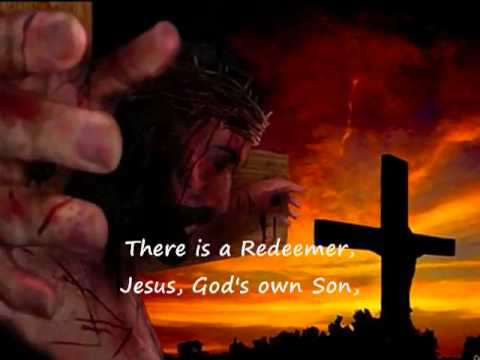 There Is A Redeemer Song  YouTube