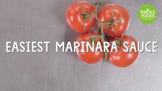 Easiest Marinara Sauce l Whole Foods Market