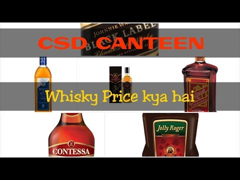 Whisky Prices In CSD Canteen By Daily Daaru Vlogs