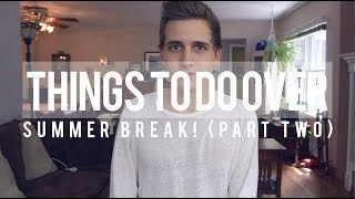 THINGS TO DO OVER SUMMER Thumbnail