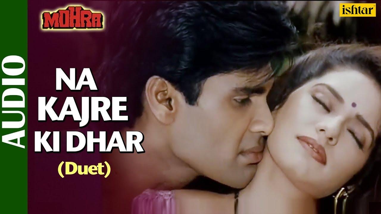 Na Kajre Ki Dhar With Lyrics Suniel Shetty Pankaj Udhas Sadhana Sargam Mohra 90 S Song Youtube