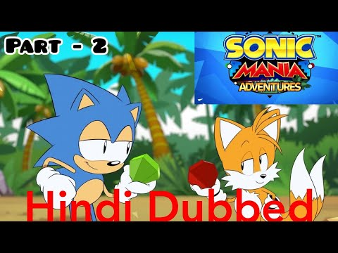 Download Sonic Mania Adventures in Hindi Part 2   Sonic The Hedgehog in Hindi