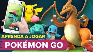 Aprenda a jogar POKÉMON GO - Nostalgia