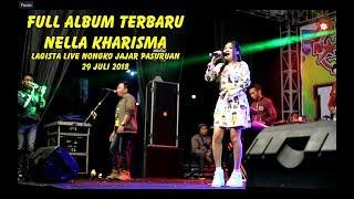 Full Album Nella Kharisma Lagista Live Nongko Jajar Pasuruan Terbaru 29 Juli 2018