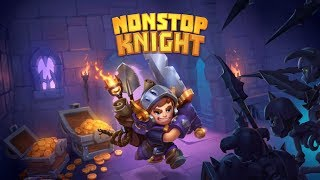 Nonstop Knight - Idle RPG Gameplay | Android 1080 HD