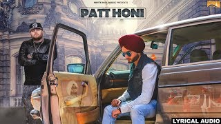 Patt Honi (Lyrical Audio) Gora Gill | Punjabi Lyrical Audio 2017 | White Hill Music