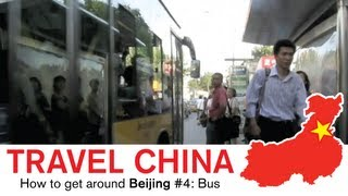 Beijing Bus - Watch This Before Riding the Bus in China