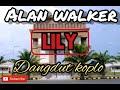 Alan Walker LILY Dangdut Koplo Version