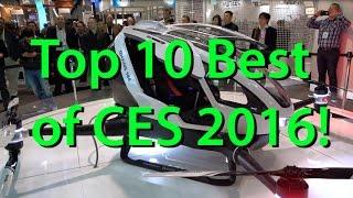 Top 10 Best of CES 2016!