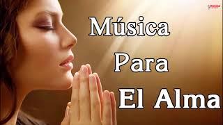 Música Católicas Para Meditar y Reflexionar Música Para El Alma