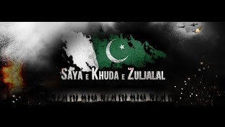 Saya e khuda e zuljalal Full Movie