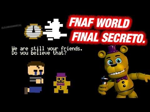 FNAF World - FINAL Secreto del Niño de FNAF 4 Noche 6